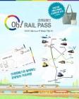 오레일패스, 관광전용열차 무제한 이용가능… 구매방법은?